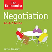 Negotiation: The Economist Audiobook by Gavin Kennedy Narrated by David Thorpe