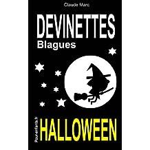 Devinettes et blagues d'Halloween: Devinettes d'Halloween pour enfants. Blagues Halloween. Vampires, sorcières et fantômes sont au rendez-vous.