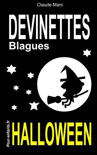 Devinettes et blagues d'Halloween: Devinettes d'Halloween pour enfants.