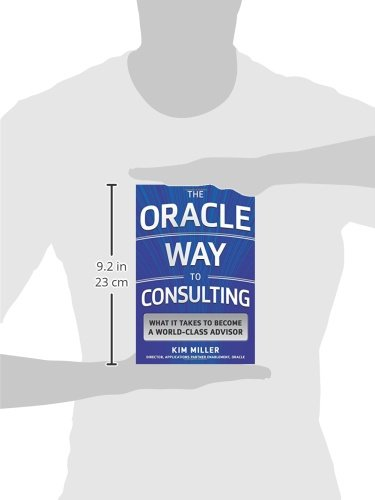 the oracle way to consulting what it takes to become a worldclass advisor