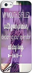 Case for Iphone 5C Bible Verse,Topgraph Apple Iphone 5C Hard Slim Case Christian Quotes My Mouth Is Filled With Yours Praise Declaring Your Splendor All Day Long Psalm 71:8