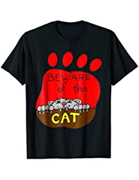 Beware of the Cat T-Shirt, Funny Cat Shirt, Cat Lover's Tee