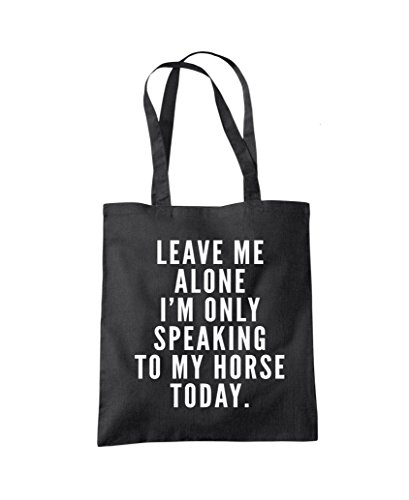 Alone Shopper Fashion Leave To I'm Only Talking Horse Bag Me Black Tote My SxgqxwpC