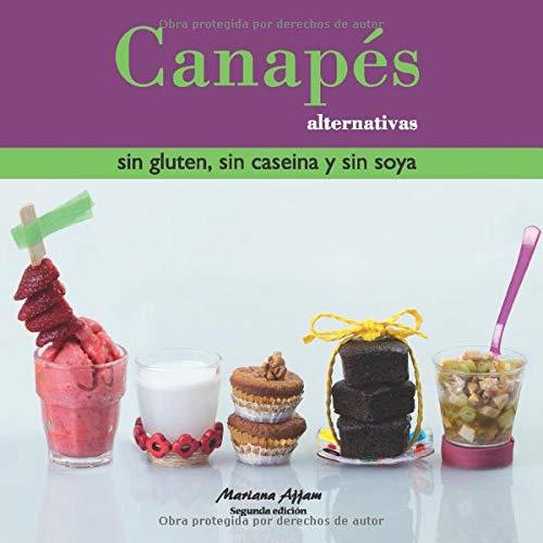 Canapés alternativas sin gluten, sin caseina y sin soya ...
