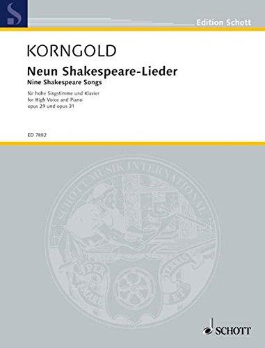 Nine Shakespeare Songs Op 29 Und 31 (Anglais) Broché – 1 janvier 2000 Erich Wolf Korngold Schott Music 3795797357 Musikalien