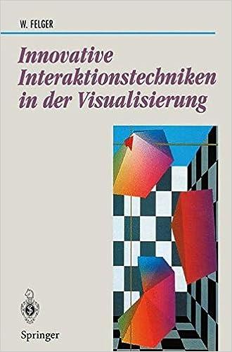 Book Innovative Interaktionstechniken in der Visualisierung (Beiträge zur Graphischen Datenverarbeitung)