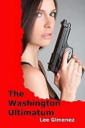 The Washington Ultimatum