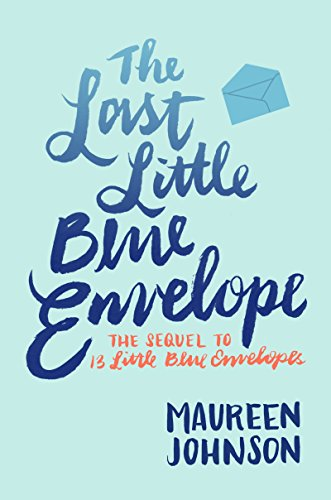 The Last Little Blue Envelope ()