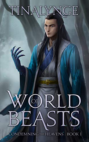 [Free] World of Beasts (Condemning the Heavens Book 1)<br />[D.O.C]