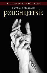 Poughkeepsie - Extended Edition (The Poughkeepsie Brotherhood Series Book 5)