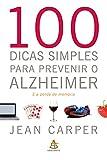 capa de 100 dicas simples para prevenir o Alzheimer