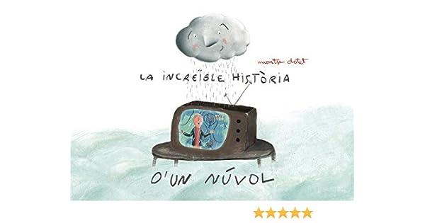 La increïble història dun núvol (EL DODO BOBO): Amazon.es: Clotet ...