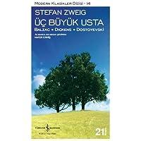 Üç Büyük Usta - Balzac, Dickens, Dostoyevski: Modern Klasikler Dizisi - 14
