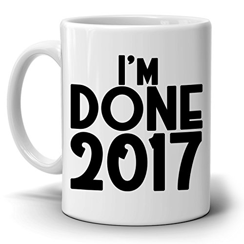 Personalized! I'm Done Date Retirement Gift Mug, Funny Humor Retired Gag Gifts for Men and Women, Printed on Both Sides!