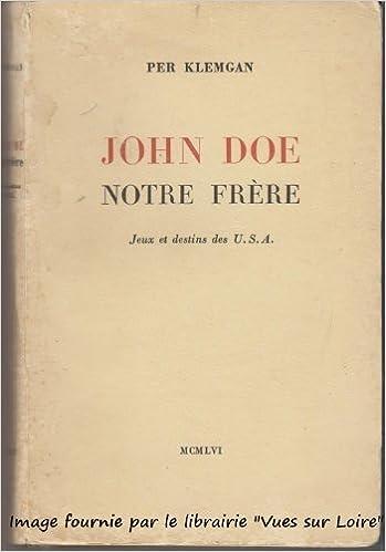 Livres John Doe notre frère (Jeux et destins des U.S.A. pdf, epub ebook