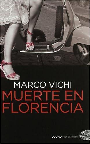 Muerte En Florencia - Marco Vichi
