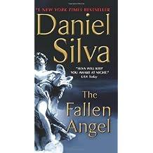 The Fallen Angel (Gabriel Allon) by Silva, Daniel (2013) Mass Market Paperback