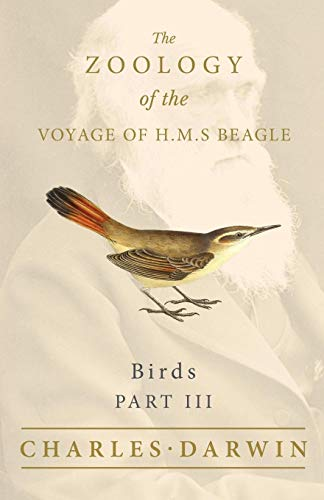 Birds - Part III - The Zoology of the Voyage of H.M.S -