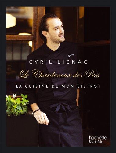 Chardenoux Des Pres Le La Cuisine De Mon Bistrot Amazon