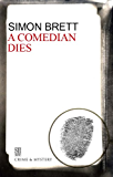 Comedian Dies, A (A Charles Paris Mystery Book 5)