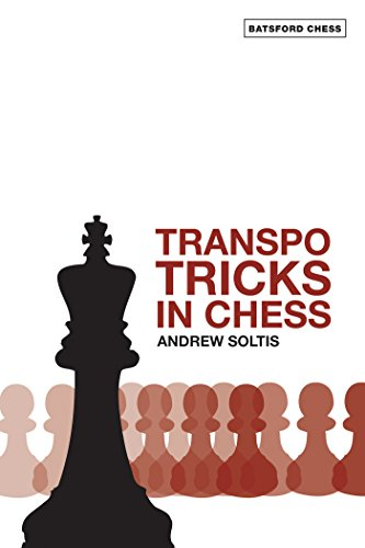 Transpo Tricks In Chess Batsford By Soltis Andrew