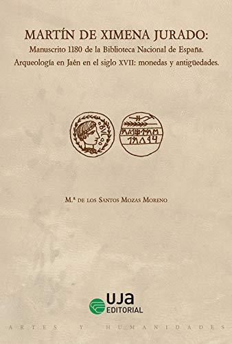 Martín de Ximena Jurado: Manuscrito 1180 de la Biblioteca Nacional ...