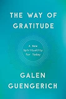 Book Cover: The Way of Gratitude: A New Spirituality for Today