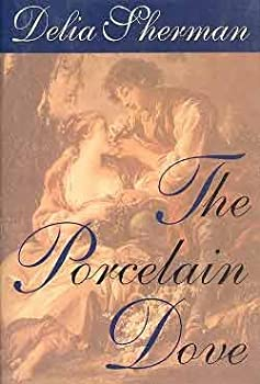 The Porcelain Dove by Delia Sherman science fiction and fantasy book and audiobook reviews