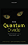 The Quantum Divide: Why Schrödinger's Cat is Either Dead or Alive