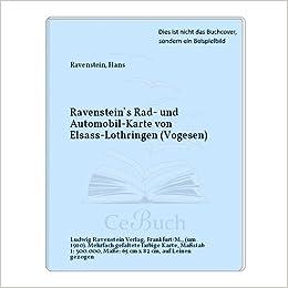 Lothringen Karte.Ravenstein S Rad Und Automobil Karte Von Elsass Lothringen
