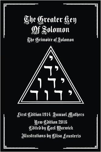 The Greater Key of Solomon: The Grimoire of Solomon: Samuel