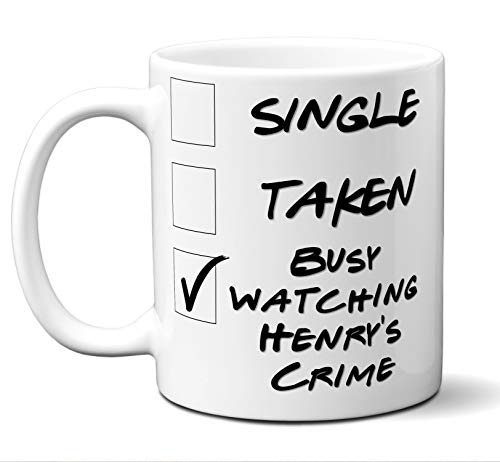 Funny Henry's Crime Novelty Movie Lover Gift Mug. Single, Taken, Busy Watching. Poster, Men, Women, Birthday, Christmas, Father's Day, Mother's Day. 11 oz.