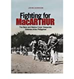 Front cover for the book Fighting for MacArthur: The Navy and Marine Corps' Desperate Defense of the Philippines by John Gordon