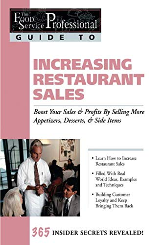 The Food Service Professionals Guide to: Increasing Restaurant Sales (Guide 15)