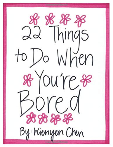 Home do when to your at good bored things 27 Fun