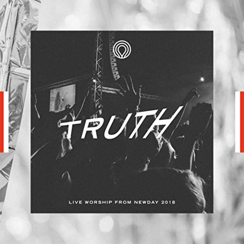 NewDay - Truth Live Worship from Newday 2018