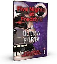 Five Nights At Freddy's. A Última Porta:(série Five Nights At Freddy's Vol. 3)