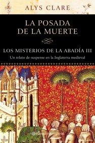 Los Misterios de la Abadía III. La Posada de la Muerte (Spanish Edition)