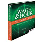 FLSA Wage and Hour Self-Audit Guide, Susan Schoenfeld, 1556451903
