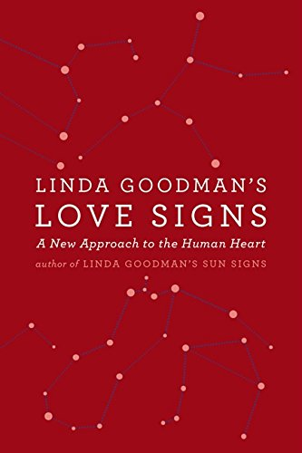 Linda Goodman's Love Signs: A New Approach to the Human Heart (Best Zodiac Sign For Capricorn Man)