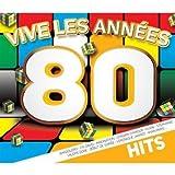 Vive Les Années 80 : Les Hits