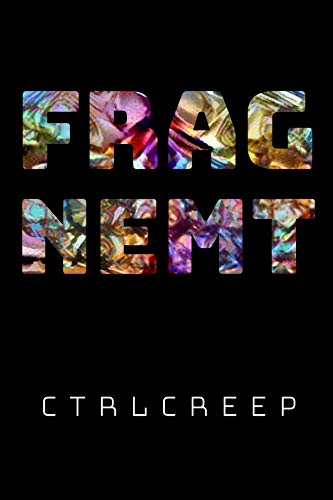 Image result for CTRLCREEP, Fragment