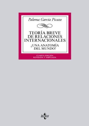 Descargar Libro Teoría Breve De Relaciones Internacionales Paloma García Picazo