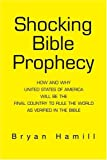 Shocking Bible Prophecy, Bryan Hamill, 0595275095