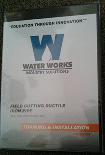 Cutting Ductile Iron - Waterworks Underground Construction Safety & Training DVD Lesson 5 Field Cutting Ductile Iron Pipe