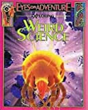 Exploring Weird Science, Rebecca L. Grambo, 1561566772