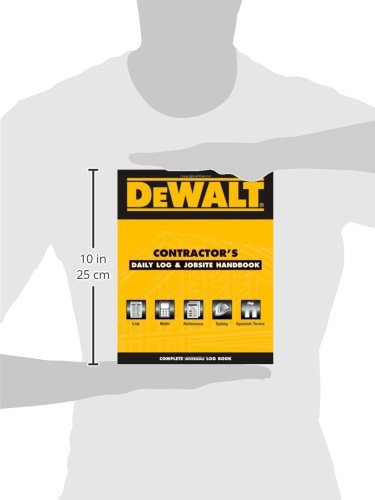 DEWALT Contractor's Daily Logbook & Jobsite Reference (DEWALT Series)