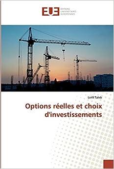 Options reelles choix d investissement