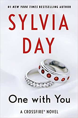 One With You by Sylvia Day (Book 5 Crossfire Series)