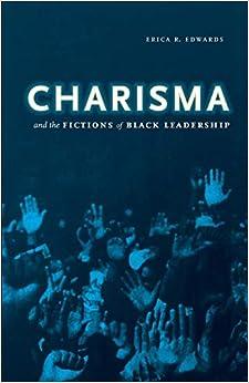 Descargar Utorrent Charisma And The Fictions Of Black Leadership Directa PDF